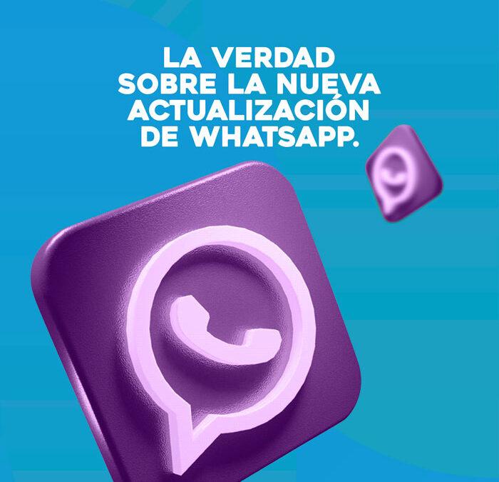 La Verdad sobre la nueva actualización de WhatsApp.